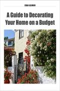 A Guide to Decorating Your Home on a Budget